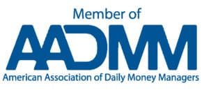 Member of American Association of Daily Money Managers (AADMM)